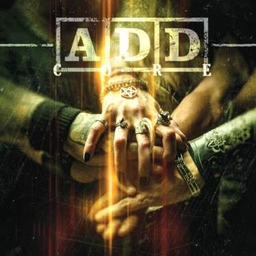 New  A.D.D. Album 'CORE' Now Available